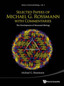 Selected Papers of Michael G  Rossmann with Commentaries