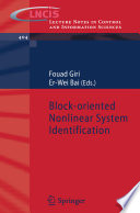 Block oriented Nonlinear System Identification Book