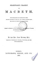 Shakspeare s tragedy of Macbeth  with explanatory notes  adapted for scholastic or private study by J  Hunter