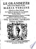 Le grandezze della gran madre di Dio Maria vergine