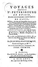 Voyages depuis St. Petersburg en Russie dans diverses contrees de l'Asie. - Paris, Robin 1766
