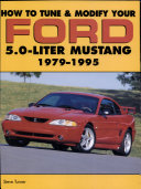 How to Tune and Modify Your Ford 5.0 Liter Mustang