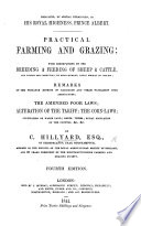 Practical Farming and Grazing  With observations on the breeding and feeding of sheep and cattle  on rents and tithes     Second edition
