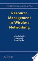Resource Management in Wireless Networking Book