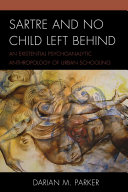 Sartre and No Child Left Behind