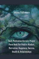 Daily Meditation Eternity Prayer Poem Book For Positve Mindset  Motivation  Happiness  Success  Health   Relationships