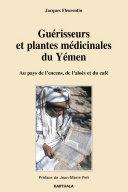 Pdf Guérisseurs et plantes médicinales du Yémen Telecharger