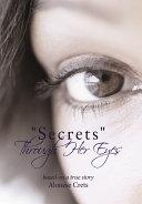 Secrets Through Her Eyes