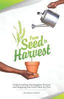 From Seed To Harvest