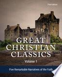 Great Christian Classics Volume 1