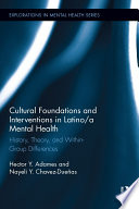 Cultural Foundations And Interventions In Latino A Mental Health Book