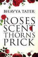 Roses Scent Thorns Prick