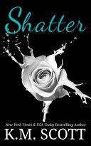 Shatter (Addicted To You #3) [Pdf/ePub] eBook