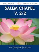 Salem Chapel, V. 2/2 - the Original Classic Edition Pdf/ePub eBook