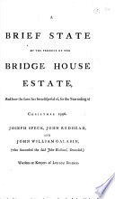 A Brief State of the Produce of the Bridge House Estate  and how the Same Has Been Disposed Of  for the Year at Ending Christmas 1796