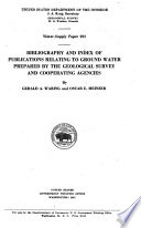 Bibliography of Publications Relating to Ground Water Prepared by the Geological Survey and Cooperating Agencies