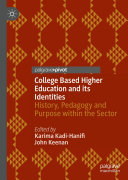 College Based Higher Education and its Identities