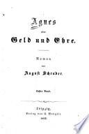 Agnes : oder, Geld und Ehre ; Roman