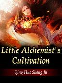 Little Alchemist's Cultivation