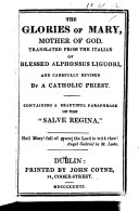 The Glories of Mary  Mother of God  Translated from the Italian     by a Catholic Priest  Etc