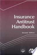 Insurance Antitrust Handbook