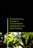 Mainstreaming Gender in Environmental Assesment and Early Warning