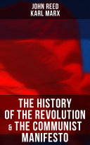The History of the Revolution   The Communist Manifesto
