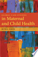 Global Case Studies In Maternal And Child Health Book PDF