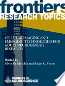 Cellular Imaging and Emerging Technologies for Adult Neurogenesis Research