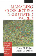 Managing Conflict in a Negotiated World