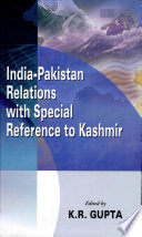 India Pakistan Relations With Special Reference To Kashmir