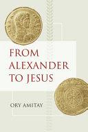 From Alexander to Jesus Pdf/ePub eBook