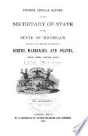 Annual report relating to the registry and return of births  marriages  and deaths  in Michigan  for the year     1870