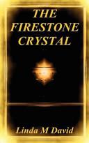 Pdf The Firestone Crystal