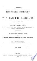 Critical Pronouncing Dictionary of the English Language