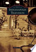 Indianapolis Television