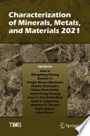 Characterization of Minerals  Metals  and Materials 2021 Book