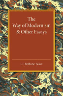 The Way of Modernism and Other Essays