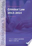 Blackstone s Statutes on Criminal Law 2013 2014