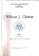 William J. Clinton: 1997 bk. 1 January 1 to June 30, 1997