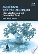 Handbook of Economic Organization