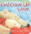 God Gave Us Love Book