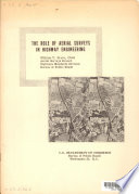 Role of Aerial Surveys in Highway Engineering, Prepared for the Ninth Congress, International Society for Photogrammetry, London, England, September 5-7, 1960