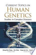 Current Topics In Human Genetics Studies In Complex Diseases Book PDF