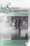 Russian Postmodernism