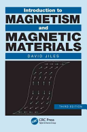 Introduction to Magnetism and Magnetic Materials  Third Edition