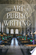 The Art of Public Writing Book