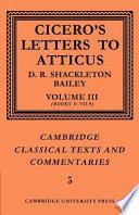 Cicero: Letters to Atticus: Volume 3, Books 5-7.9