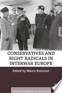 Conservatives and Right Radicals in Interwar Europe