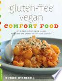 Gluten Free Vegan Comfort Food